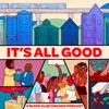 It's All Good - A Block Club Chicago Podcast artwork