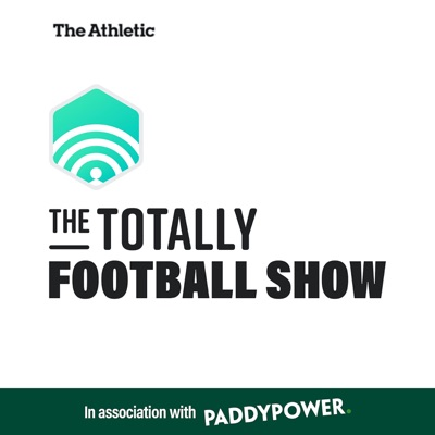 The Totally Football Show with James Richardson:The Athletic