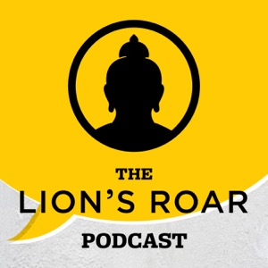 The Lion's Roar Podcast