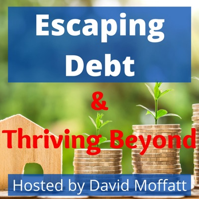 Escaping Debt & Thriving Beyond