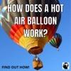 How Does A Hot Air Balloon Work? artwork