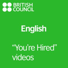 """""""You're Hired"""" Videos - LearnEnglish"""