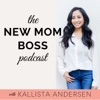 The New Mom Boss Podcast