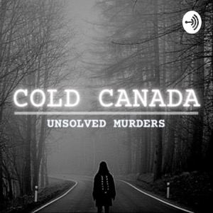 Cold Canada: Unsolved Murders