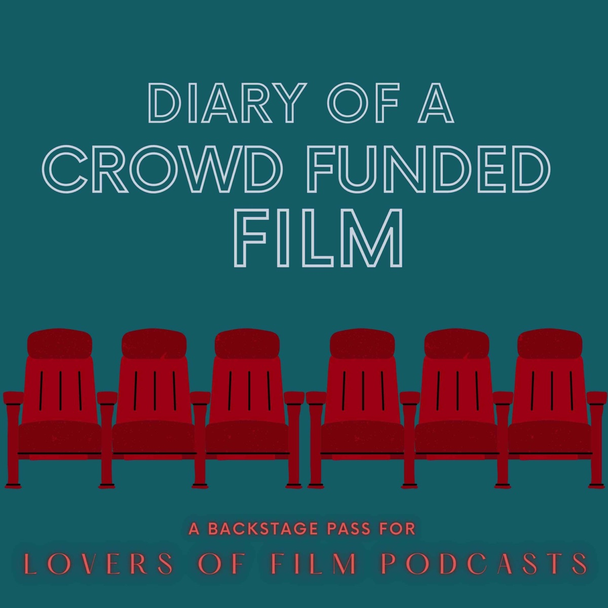 Diary of a Crowd Funded Film