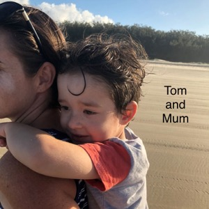 Tom and Mum Sharing Your Story