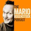 The Mario Rosenstock Podcast