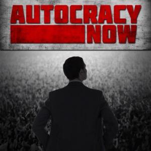 Autocracy Now!