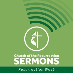 Church of the Resurrection West Sermons