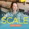 Know, Grow and Scale with Laura Johns artwork