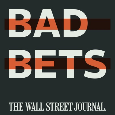 Bad Bets:The Wall Street Journal