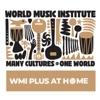 World Music Institute - WMI PLUS at Home artwork