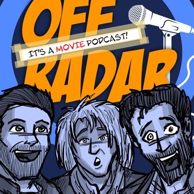 Off Radar : It's a movie podcast