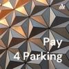 Pay 4 Parking artwork