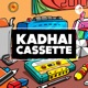 Kadhai Cassette