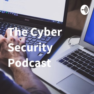 The Cyber Security Podcast