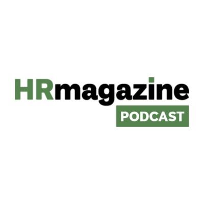 HRmagazine PODCAST