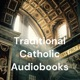 Traditional Catholic Audiobooks