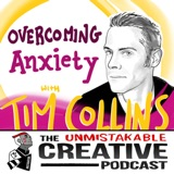 Listener Favorites: Tim Collins | Overcoming Anxiety