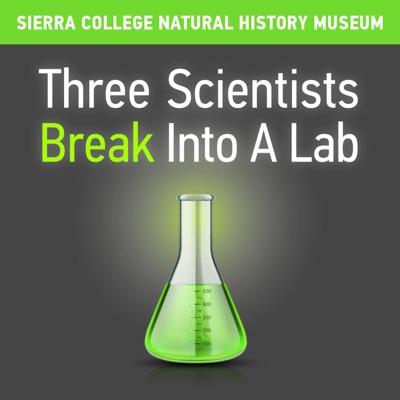 Three Scientists Break Into A Lab