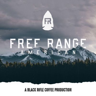Free Range American Podcast:Signal Mountain Media