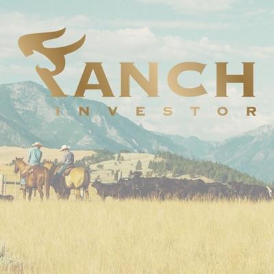 Ranch Investors Podcast