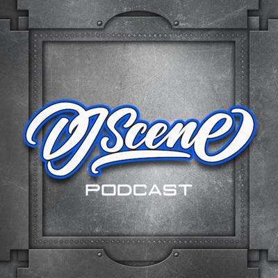 DJ SCENE PODCAST:DJ Scene