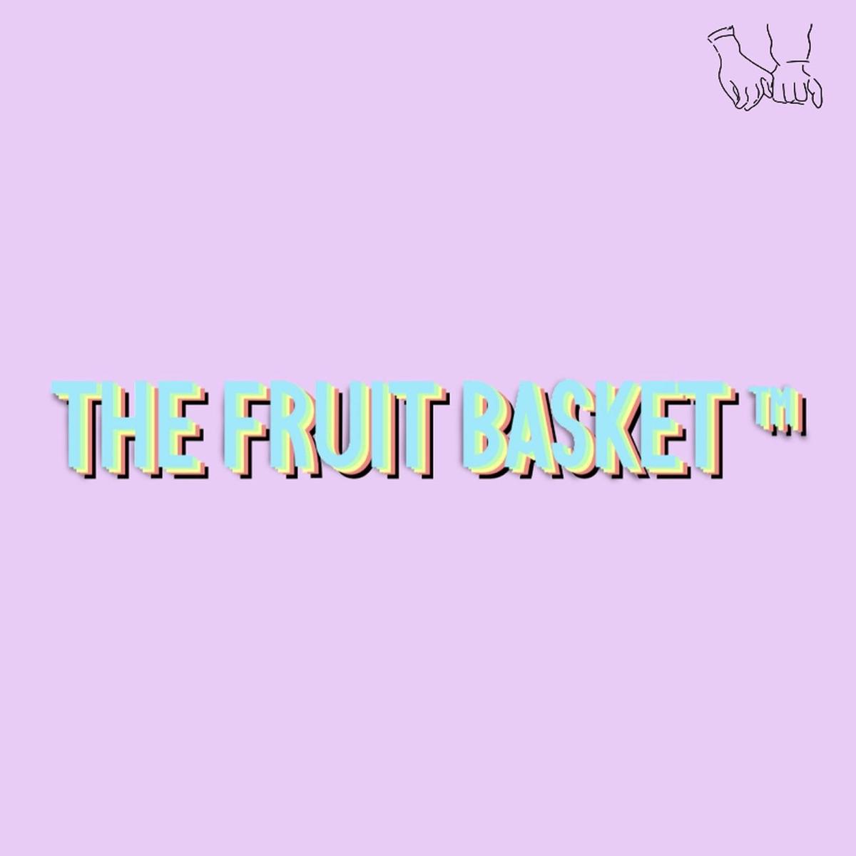 The Fruit Basket™