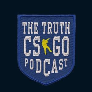 The Truth CS:GO Podcast