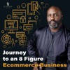 Journey To An 8-Figure E-Commerce Business artwork