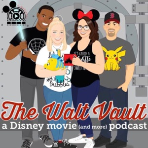 The Walt Vault - A Disney Podcast