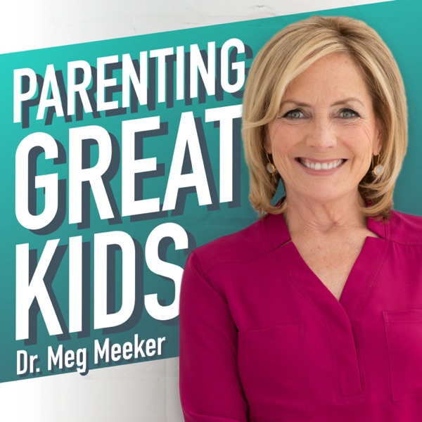 Parenting Great Kids with Dr. Meg Meeker image