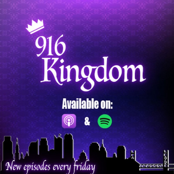 916 Kingdom- Weekly coverage on the Sacramento Kings banner backdrop