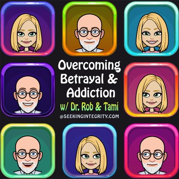 Overcoming Betrayal & Addiction Artwork