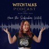Witch Talks - A Suburban Witchery Podcast artwork