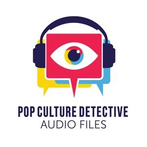 Pop Culture Detective: Audio Files
