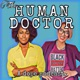 The Human Doctor