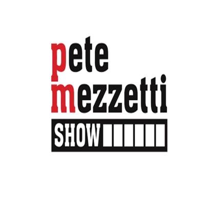 The Pete Mezzetti Show