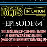 Star Wars: Comics In Canon - Ep 64: The Return Of Crimson Dawn & Reintroducing Durge (War Of The Bounty Hunters #1)