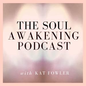 The Soul Awakening Podcast