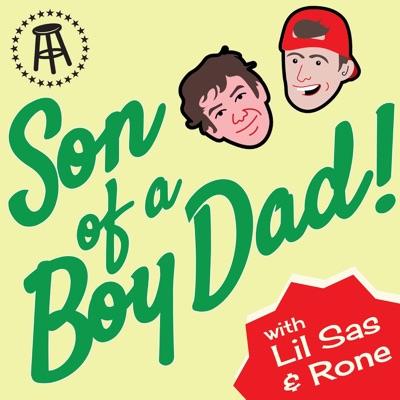 Son of a Boy Dad:Barstool Sports