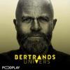 Bertrands Univers