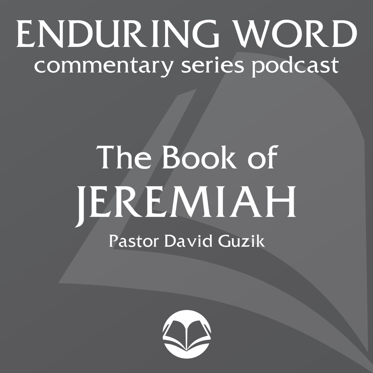 The Book of Jeremiah – Enduring Word Media Server
