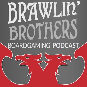 Brawling Brothers Boardgaming Podcast