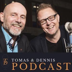 Tomas och Dennis podcast