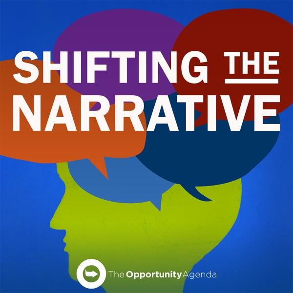 Shifting the Narrative