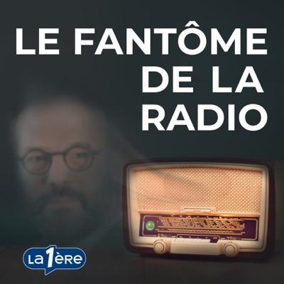 Le Fantôme de la Radio:RTBF