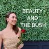Beauty and The Bush artwork