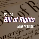 Are The Bill of Rights here to stay? | Ep 89