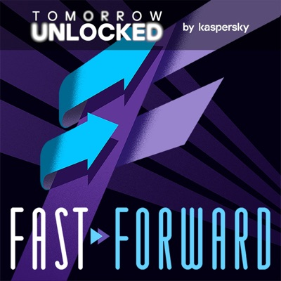 Fast Forward by Tomorrow Unlocked: Tech past, tech future:Tomorrow Unlocked